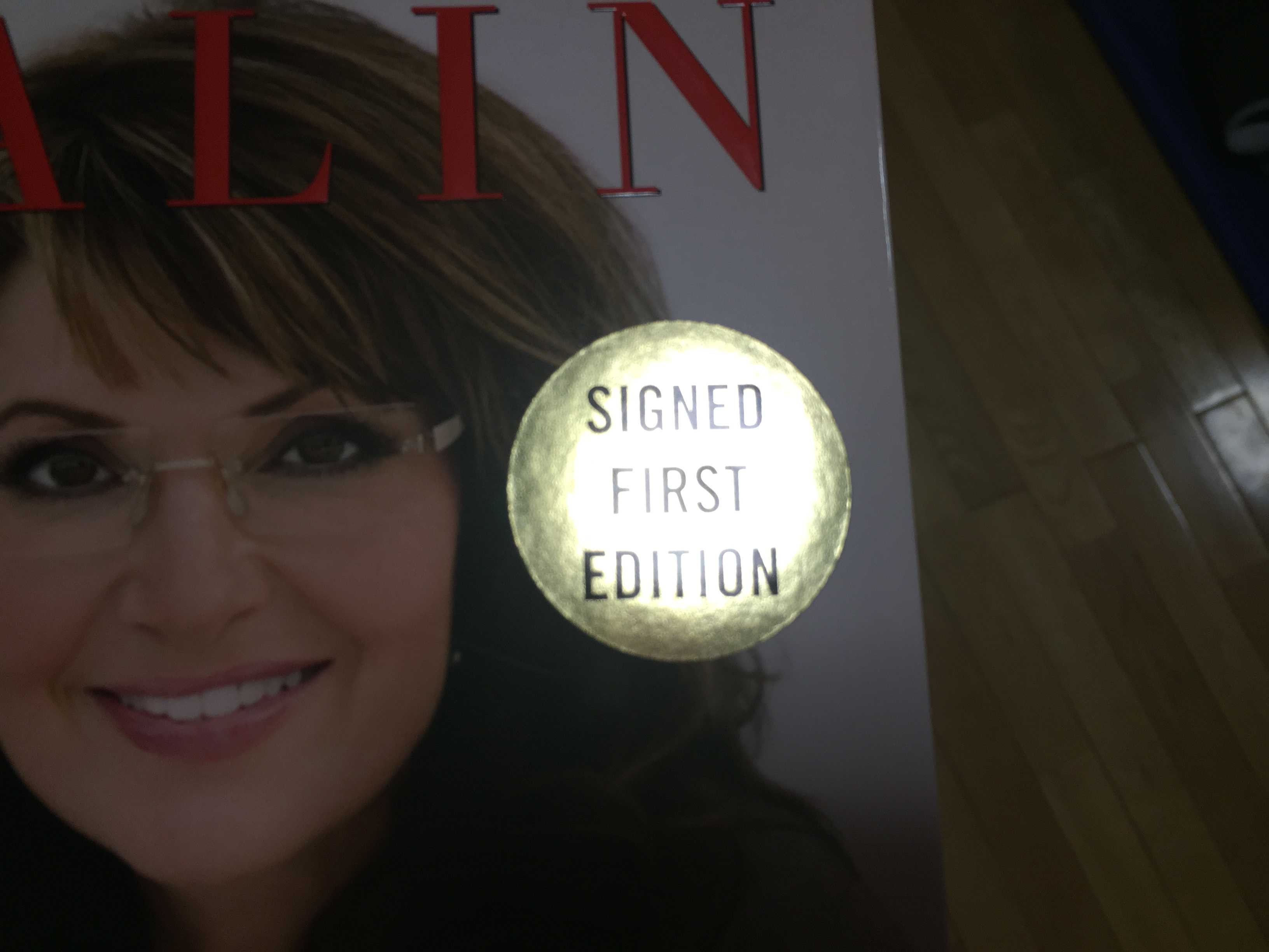 Sarah Palin SIGNED FIRST EDITION